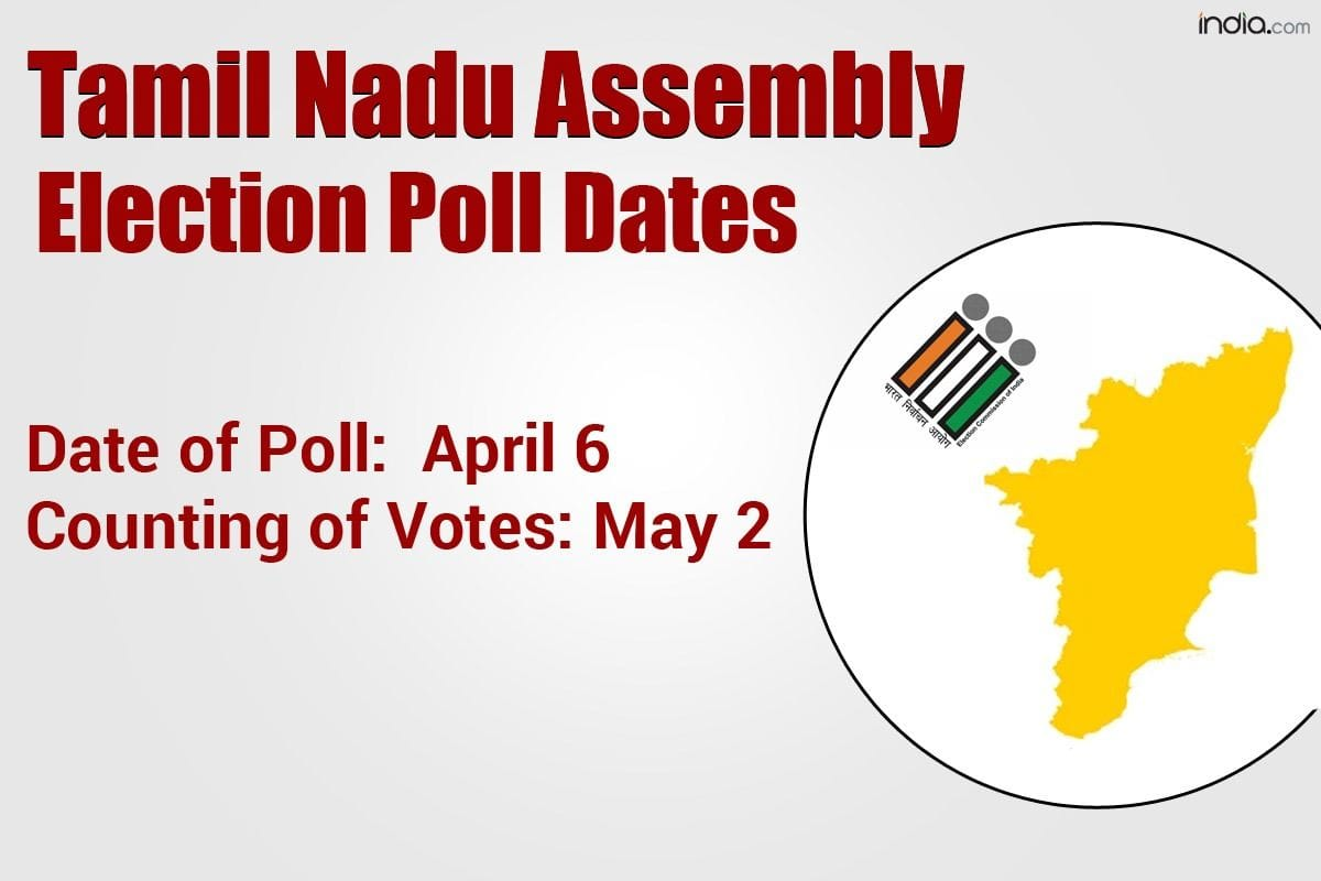 Tamil Nadu Election 2021 Dates Announced: Single-phased Polling on April 6,  Counting on May 2 | Latest Updates
