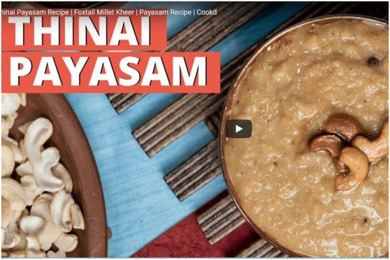 Foxtail Millet Payasam Recipe: Relish on This Sumptuous Dessert Recipe- WATCH
