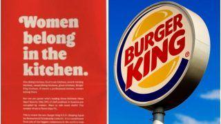 Burger King Apologises, Deletes 'Women Belong in The Kitchen' Tweet After Massive Online Uproar