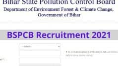 BSPCB Recruitment 2021: बिहार स्टेट पॉल्यूशन कंट्रोल बोर्ड में इन विभिन्न पदों पर निकली वैकेंसी, जल्द करें आवेदन, 53 हजार तक मिलेगी सैलरी