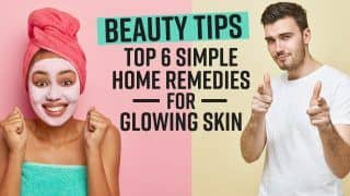 Beauty Tips: Top 6 Home Remedies For Glowing Skin | Watch Video