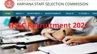 HSSC Recruitment 2021: हरियाणा SSC में इन पदों पर आवेदन करने की कल है आखिरी डेट, इस Direct Link से करें अप्लाई, 1.5 लाख तक मिलेगी सैलरी