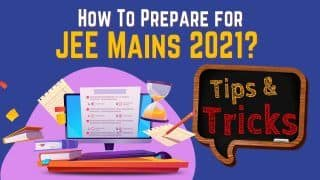 JEE Mains Exams 2021: Here are the Tips and Tricks That Can Help You Pass With Flying Colours | Watch Video