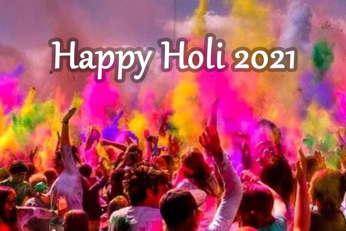Happy Holi 2021: Top Wishes, Quotes, SMS, Images, WhatsApp Status, And  Greetings For Your Loved Ones