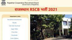 Rajasthan RSCB Recruitment 2021: राजस्थान RSCB में इन पदों पर निकली बंपर वैकेंसी, जल्द करें अप्लाई, मिलेगी अच्छी सैलरी