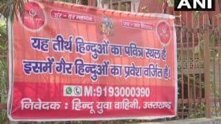 'Non-Hindus Not Allowed': Banners Put Up Outside 150 Temples in Dehradun by Hindu Yuva Vahini