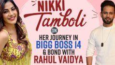 निक्की तंबोली ने क्यों कहा था कि राहुल वैद्य टॉप 6 में भी रहना डिजर्व नहीं करते? यहां हुए Bigg Boss 14 से जुड़े अहम खुलासे