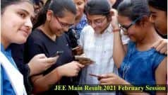 JEE Main 2021 Result Today: Final Answer Key OUT, Results to be Released Anytime Soon