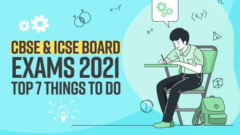 CBSE & ICSE Board Exams 2021 : Top 7 things to do for preparation | Watch Video