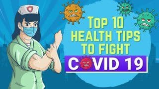 Top 10 Health Tips: Make These Tips a Regular Part of Your Lifestyle To Fight Covid 19
