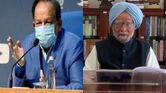 Covid-19 पर सियासी जंग: केंद्रीय मंत्री डॉ हर्षवर्धन ने पूर्व पीएम मनमोहन पर किया पलटवार, पत्र ट्वीट कर कसा ये तंज