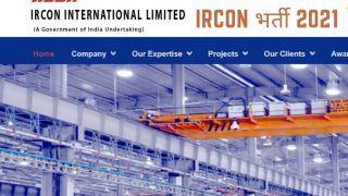 IRCON Recruitment 2021: IRCON में इन विभिन्न पदों पर निकली बंपर वैकेंसी, जल्द करें आवेदन, मिलेगी अच्छी सैलरी