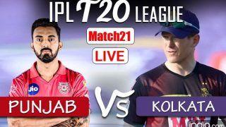 LIVE | IPL 2021, Match 21: Rejuvenated Punjab Seek to Build Winning Momentum, Kolkata Eye Turnaround