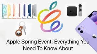 ICYMI: iPad Pro, New iMac, Apple TV 4K To All That Apple Introduced in Spring Event in This 5 Min Video