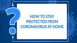 VIDEO: कोरोना का बढ़ता संक्रमण, घर पर रहकर कैसे बचें इस खतरनाक वायरस से, जानिए