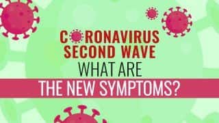 Coronavirus Second Wave: What Are The New Symptoms? | Watch Video