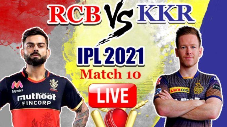LIVE - Bangalore vs Kolkata, IPL 2021