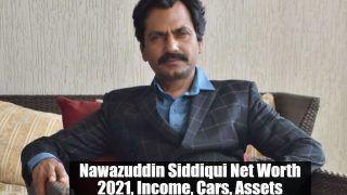 Nawazuddin Siddiqui Net Worth 2021, Income, Cars, Assets: वक्त के साथ बदल गई नवाज़ की लाइफस्टाइल, आज है भौकाल