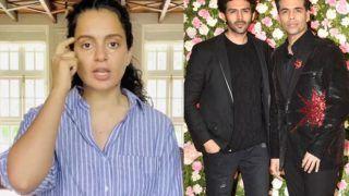 'Kartik Aaryan No Need To Be Scared Of These Chillars': Kangana Ranaut Humiliates Karan Johar Amid Dostana 2 Recasting