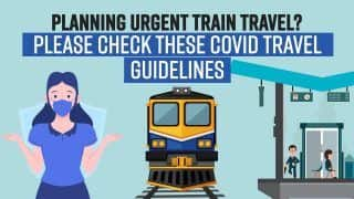 Planning Urgent Train Travel? Please Check These Covid 19 Travel Guidelines Issued by States