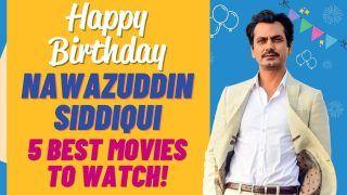 Nawazuddin Siddiqui Birthday: नवाजुद्दीन सिद्दीकी ने इन 5 फिल्मों में जबरदस्त एक्टिंग करके छुड़ाए थे सबके छक्के- Video