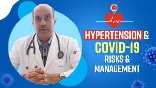Hypertension And COVID-19: Know The Link, Complications And Signs To Look Out For| Video