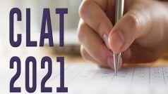 CLAT 2021 Exam Postponed: स्थगित हुई CLAT 2021 की परीक्षा, आवेदन करने की बढ़ी डेट, जानें एग्जाम से संबंधित पूरी डिटेल