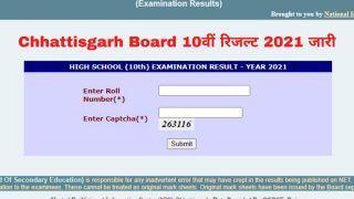 Chhattisgarh Board CGBSE 10th Result 2021 Declared: CG Board 10वीं का रिजल्ट जारी, इस Direct Link से करें चेक