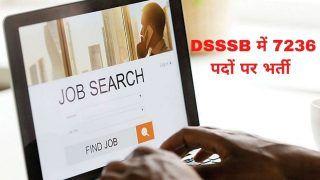 DSSSB Recruitment 2021: DSSSB में इन विभिन्न पदों पर निकली बंपर वैकेंसी, जल्द करें आवेदन, मिलेगी अच्छी सैलरी