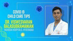 How to Take Care of Covid 19 Positive Child: ऐसे करें कोरोना संक्रमित बच्चे की देखभाल