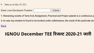 IGNOU December TEE Result 2020-21 Declared: IGNOU ने जारी किया दिसंबर TEE 2020 का रिजल्ट, ये हैं चेक करने का Direct Link