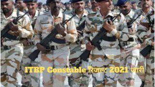 ITBP Constable Result 2021 Declared: ITBP ने जारी किया कांस्टेबल का फाइनल रिजल्ट, इस Direct Link से करें चेक