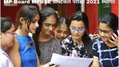MP Board MPBSE Practical Exam 2021 Postponed: MP Board ने स्थगित की 10वीं, 12वीं की प्रैक्टिकल परीक्षा, जानें इससे संबंधित तमाम डिटेल