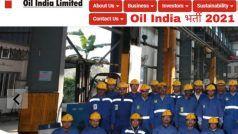 Oil India Recruitment 2021: 10वीं पास बिना एग्जाम के Oil India में पा सकते हैं नौकरी, बस करना होगा ये काम