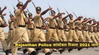 Rajasthan Police Constable Result 2021 Declared: राजस्थान पुलिस ने जारी किया कांस्टेबल का फाइनल रिजल्ट, ये रहा चेक करने का Direct Link