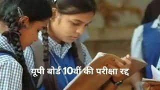 UP Board Exams 2021: UPMSP Cancels Class 10 Board Exams, 29 Lakh Students to Pass Without Exam