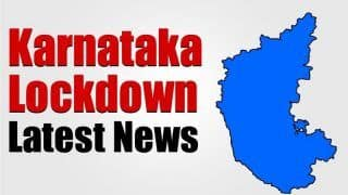 Lockdown in Karnataka Likely to be Extended Beyond May 24; Here's Why
