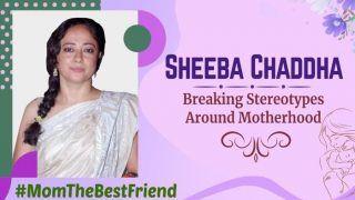 क्या मां बनने के बाद एक्स्ट्रा प्रेशर महसूस होता है? Sheeba Chaddha ने मदरहुड पर सुनाईयेदास्तां