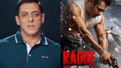 Radhe: Your Most Wanted Bhai की रिलीज के दिन Salman Khan ने की ये अपील, बोले- चोरी मत करना...