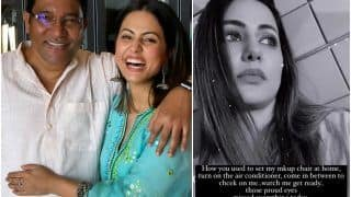 Heartbroken Hina Khan Remembers Late Father: 'How You Used to Set my Makeup Chair'