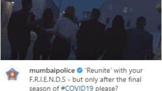FRIENDS Reunion Special Teaser Features In Mumbai Police's COVID-19 Awareness Advisory