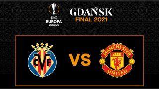 Match Highlights MAN UTD vs VIL Europa League Final Updates: Villarreal Beat Manchester United 11-10 in Penalty Shootout to Clinch Title
