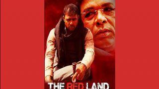 हैदर काजमी के OTT प्लेटफार्म 'मस्तानी' पर रिलीज हुई वेब सीरीज 'द रेड लैंड', देखने को मिलेगा सत्ता का नशा