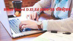 Bihar Board BSEB D.El.Ed 2020-22 Registration: कल से BSEB D.El.Ed 2020-22 के लिए आवेदन शुरू, इस Direct Link से करें अप्लाई