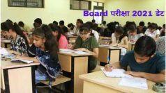 Board Exam 2021 Date: कक्षा 10वीं, 12वीं की परीक्षा इस राज्य में होगी या नहीं, कल होगा इस पर फैसला, शिक्षा मंत्री ने कही ये बात