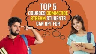Top 5 Courses Commerce Students Can Opt For After Class 12th | Career Options