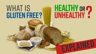Heard About Gluten-Free Diet? | Meaning, Health Benefits and Drawbacks Explained