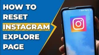 Instagram Explore Page; Reset or Change What You See | Options Explained