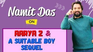 Actor Namit Das Opens Up On Aarya 2, A Suitable Boy Sequel And More | Exclusive Interview