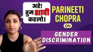 Parineeti Chopra Has Faced Gender Discrimination: Biggest Revelation   Watch Exclusive Interview